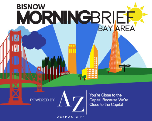Bisnow Morning Brief Bay Area (SF + SJ + SV)