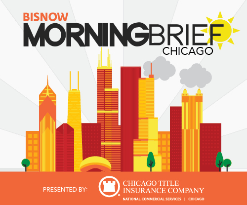 Bisnow Morning Brief Chicago