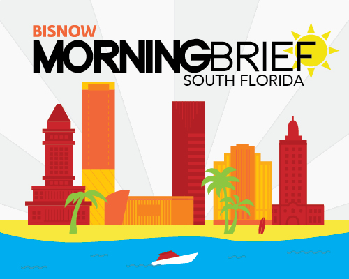Bisnow Morning Brief Miami